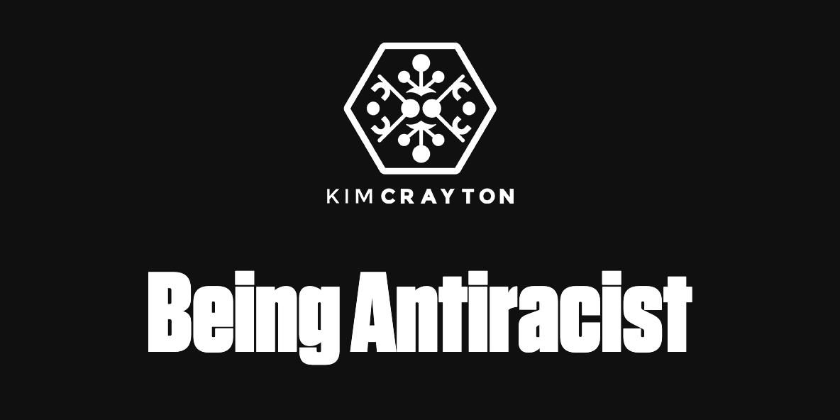 Being Antiracist banner